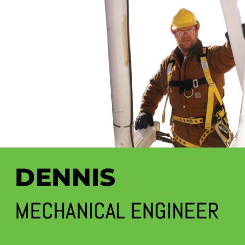 Dennis Mechanical Engineer